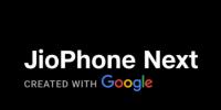 JioPhone Next入门级4G手机发布推迟